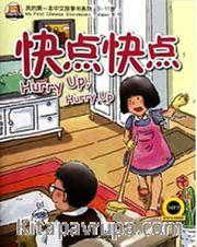 Hurry Up, Hurry Up +MP3 CD (My First Chinese Storybooks) Çocuklar için Çince Okuma Kitabı