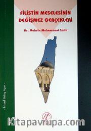 Filistin Meselesinin Değişmez Gerçekleri