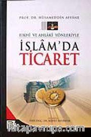 İslamda Ticaret (Ciltli)