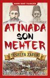 Atina'da  Son Mehter & Teselya Zaferi