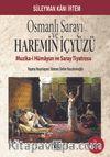 Osmanlı Sarayı ve Haremin İç Yüzü