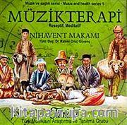 Müzikterapi Nihavent Makamı (Cd)