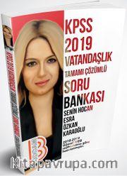 2019 KPSS Vatandaşlık Tamamı Çözümlü Soru Bankası
