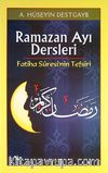 Ramazan Ayı Dersleri & Fatiha Suresi'nin Tefsiri
