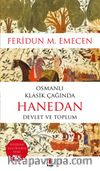 Osmanlı Klasik Çağında Hanedan & Devlet ve Toplum