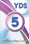 YDS 5 Deeneme Sınavı Tamamı Çözümlü Özgün