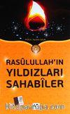 Rasulullah'ın Yıldızları Sahabiler (Karton Kapak)
