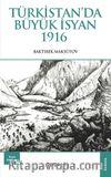 Türkistan'da Büyük İsyan 1916