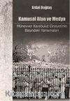 Kamusal Alan ve Medya & Münevver Karabulut Cinayetinin Basındaki Yansımaları
