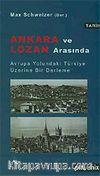 Ankara ve Lozan Arasında