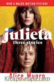 Julieta (Movie Tie-In Edition) : Three Stories That Inspired the Movie