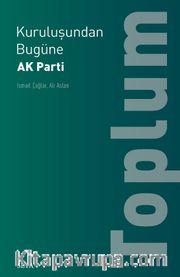 Kuruluşundan Bugüne  AK Parti: Toplum