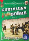 Kurtuluşa Doğru / Türkiye Cumhuriyeti Kuruluş 4