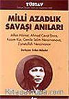 Milli Azadlık Savaşı Anıları