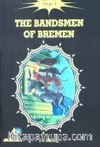 The Bandsmen of Bremen / Stage 1