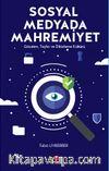 Sosyal Medyada Mahremiyet & Gözetim, Teşhir ve Dikizleme Kültürü