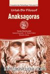 Urlalı Bir Filozof Anaksagoras