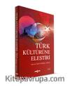 Türk Kültürüne Eleştiri