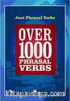 Just Phrasal Verbs / Over 1000 Phrasal Verbs (Cep Boy)