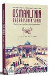 Oymaktan İmparatorluğa Osmanlı'nın Başarısının Sırrı