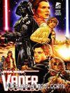 Star Wars Vader Vuruldu / Vader Vuruldu