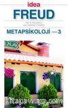 Metapsikoloji 3 (Cep Boy) & Yas ve Melankoli Haz İlkesinin Ötesinde