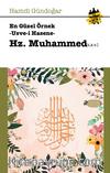 En Güzel Örnekler Usve-i Hasene Hz.Muhammed (s.a.v.)