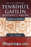 Tenbihü'l Gafilin - Bostanü'l Arifin / Sohbetler ve Nasihatler (Ciltli)