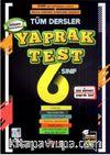 6. Sınıf Tüm Dersler Yaprak Test