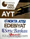 AYT Nokta Atışı Edebiyat Konu Özetli Soru Bankası