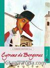 Cyrano De Bergerac / Hepsi Sana Miras