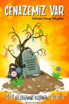 Cenazemiz Var & Enteresan Cenaze Hikayeleri