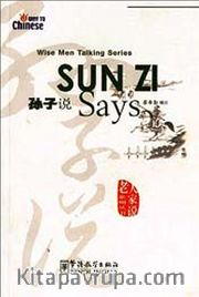 Sun Zi Says (Wise Men Talking Series) Çince Okuma
