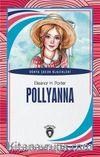 Pollyanna Dünya Çocuk Klasikleri (7-12 Yaş)