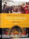Haçlı Seferleri / Dünya Savaş Tarihi (1097-1444) Cilt V