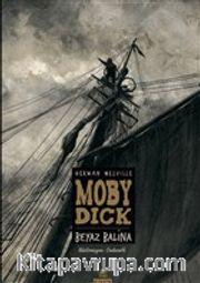 Moby Dick <br />  Beyaz Balina