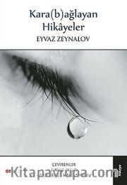 Kara (b)ağlayan Hikayeler