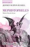 Mephistopheles & Modern Dünyada Şeytan