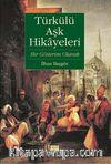 Türkülü Aşk Hikayeleri & Bir Gösterim Olarak