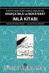 İlahiyat Fakülteleri Hazırlık Sınıfları İçin Arapça İmla ve Mükatebat İmla Kitabı
