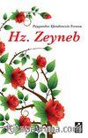 Hz. Zeyneb & Peygamber Efendimizin Torunu