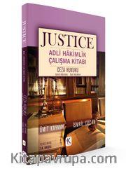 Justıce Adli Hakimlik Çalışma Kitabı Ceza Hukuku Genel Hükümler - Özel Hükümler