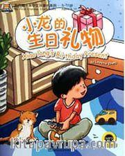 Xiaolong's Birthday Present +MP3 CD (My First Chinese Storybooks) Çocuklar için Çince Okuma Kitabı