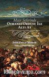 Mısır Seferinde Osmanlı Ordusu ile Altı Ay