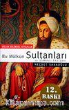 Bu Mülkün Sultanları 36 Osmanlı Padişahı (Küçük Boy)