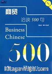 Business Chinese 500 + Mp3 Cd (İş Çincesi)