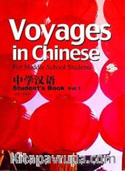 Voyages in Chinese 1 Student's Book +MP3 CD (Gençler için Çince Kitap+ MP3 CD)
