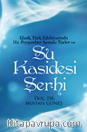 Klasik Türk Edebiyatında Hz.Peygamber Konulu Türler ve Su Kasidesi Şerhi