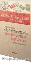 II.Meşrutiyet Dönemi Fikir Hareketleri ve Türk Edebiyatına Yansımaları