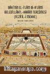 Baki'nin El İlam Bi-A'lami Beledi'llahi'l-Haram Tercümesi (Feza'il-i Mekke)